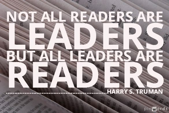 To Become a Leader, 6 Reasons Why You Must Be a Reader